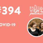 Подкаст #394: covid-19, Сара Баллантайн о коронавирусе